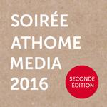 Agences, le 16 juin, participez à la Soirée AtHome Media 2016