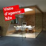 Visite d'agence: Découvrez les nouveaux bureaux de l'agence h2a