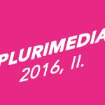10 choses à retenir de l'Etude TNS ILRES Plurimedia 2016