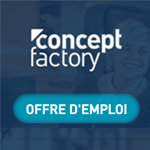Concept Factory recrute un(e) Digital Marketing Manager