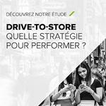 Étude Vanksen: quelle stratégie pour générer du Drive-to-Store (DTS)
