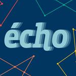 [MEDIA] L'écho des entreprises présente sa nouvelle formule et se lance online