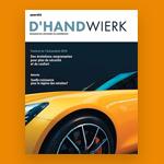 [Médias] Nouvelle formule pour le magazine de l'artisanat D'Handwierk
