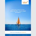 Lalux décline sa campagne «Pension» sur le segment B2B avec Ierace Dechmann + Partners