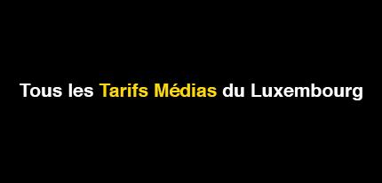 Les prix des espaces publicitaires au Luxembourg