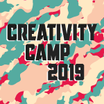 Inscriptions ouvertes pour le Creativity Camp 2019 (et l'after-party!)