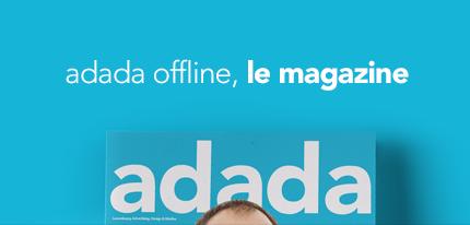 adada offline, le magazine