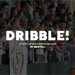 [Médias] L'éditeur de MENTAL! lance DRIBBLE!, le premier journal dédié au football luxembourgeois