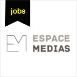 Espace Médias recrute un Concepteur-Rédacteur (m/f) en CDI