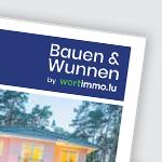 [Médias] Wortimmo.lu passe au print avec le lancement du magazine Bauen & Wunnen